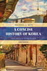 A Concise History of Korea: From Antiquity to the Present Cover Image