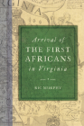 Arrival of the First Africans in Virginia (American Heritage) Cover Image