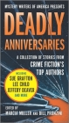 Deadly Anniversaries: Mystery Writers of America's 75th Anniversary Anthology Cover Image
