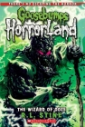 The Wizard of Ooze (Goosebumps HorrorLand #17) Cover Image