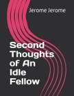 Second Thoughts of An Idle Fellow Cover Image