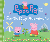 Peppa Pig and the Earth Day Adventure Cover Image