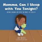 Momma, Can I Sleep with You Tonight? Helping Children Cope with the Impact of COVID-19 Cover Image