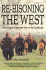 Re-Bisoning the West: Restoring an American Icon to the Landscape Cover Image