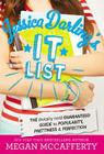 Jessica Darling's It List: The (Totally Not) Guaranteed Guide to Popularity, Prettiness & Perfection Cover Image
