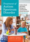 Treatment of Autism Spectrum Disorder: Evidence-Based Intervention Strategies for Communication & Social Interactions (CLI) Cover Image