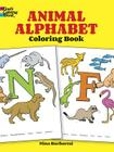 Animal Alphabet Coloring Book (Dover Coloring Books) Cover Image