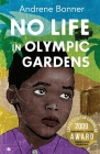 No Life In Olympic Gardens Cover Image