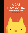 A Cat Named Tim and Other Stories Cover Image
