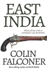 East India: Even if God forsakes you, I will find you. Cover Image