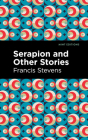 Serapion and Other Stories Cover Image