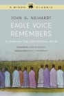 Eagle Voice Remembers: An Authentic Tale of the Old Sioux World Cover Image