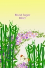 Blood Sugar Diary: Portable Diabetes, Blood Sugar Logbook. Daily Readings For 106 weeks. Before & After for Breakfast, Lunch, Dinner, Bed Cover Image