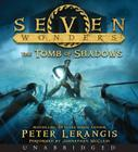 Seven Wonders Book 3: The Tomb of Shadows CD Cover Image