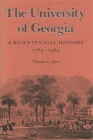 The University of Georgia: A Bicentennial History, 1785-1985 Cover Image