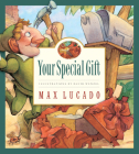 Your Special Gift, 6 (Max Lucado's Wemmicks #6) Cover Image