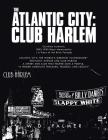 The Atlantic City: Club Harlem Cover Image