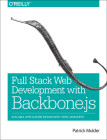 Full Stack Web Development with Backbone.Js: Scalable Application Design with 100% JavaScript Cover Image