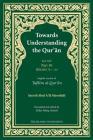Towards Understanding the Qur'an (Tafhim Al-Qur'an) Volume 14: Juz Amma - Surah 78 (Al-Naba) to Surah 114 (Al-Nas) Cover Image