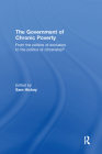 The Government of Chronic Poverty: From the Politics of Exclusion to the Politics of Citizenship? Cover Image
