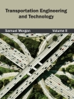 Transportation Engineering and Technology: Volume II Cover Image