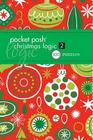 Pocket Posh Christmas Logic 2: 100 Puzzles Cover Image