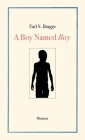 A Boy Named Boy: Growing Up Black in Whitetown During the 1960s, Hampstead, NC Cover Image