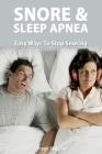 Snoring & Sleep Apnea - Easy Ways To Stop Snoring Cover Image