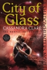 City of Glass (The Mortal Instruments #3) Cover Image