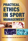 Practical Ethics in Sport Management Cover Image