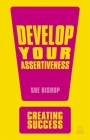 Develop Your Assertiveness (Creating Success) Cover Image