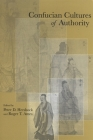 Confucian Cultures of Authority (Suny Series in Asian Studies Development) Cover Image