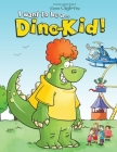 I want to be a Dino-Kid! Cover Image