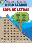 English-Spanish Word Search Sopa de Letras #2 (Dover Children's Language Activity Books) Cover Image