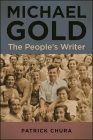 Michael Gold: The People's Writer Cover Image
