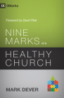 Nine Marks of a Healthy Church (9Marks) Cover Image
