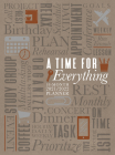 A Time for Everything 2022 Planner: 18 Month Ziparound Planner Cover Image