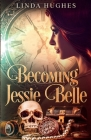Becoming Jessie Belle Cover Image