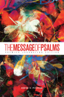 The Message of Psalms: Premier Journaling Edition (Softcover, Blaze Into View) Cover Image