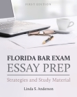 Florida Bar Exam Essay Prep: Strategies and Study Material Cover Image