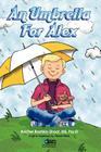 An Umbrella for Alex Cover Image
