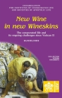 New Wine in New Wineskins. The Consecrated Life and its Ongoing Challenges since Vatican II. Guidelines (Vatican Documents) Cover Image