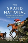 The Grand National: A Celebration of the World's Most Famous Horse Race Cover Image