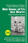 But Some of Us Are Brave: Black Women's Studies Cover Image