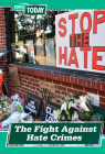 The Fight Against Hate Crimes Cover Image