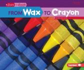 From Wax to Crayon (Start to Finish) Cover Image