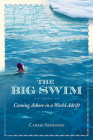 The Big Swim: Coming Ashore in a World Adrift Cover Image
