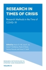Research in Times of Crisis: Research Methods in the Time of Covid-19 (Research Methodology in Strategy and Management) Cover Image