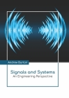 Signals and Systems: An Engineering Perspective Cover Image