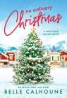 No Ordinary Christmas (Mistletoe, Maine #1) Cover Image